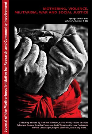 Mothering, Violence, Militarism, War and Social Justice